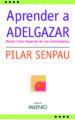 APRENDER A ADELGAZAR (E BOOK PDF) (EBOOK) PILAR SENPAU