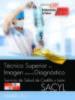 tecnico superior en imagen para el diagnostico. servicio de salud de castilla y leon (sacyl). temario vol. i-9788468169736