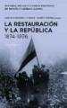 LA RESTAURACION Y LA REPUBLICA, 1874 1936 CARLOS FORCADELL ALVAREZ