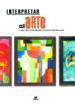 interpretar el arte a traves de las obras maestras y los artistas mas universales-9788466209656