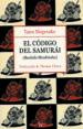EL CODIGO DEL SAMURAI: BUSHIDO SHOSHINSHU (4º ED.) TAIRA SHIGESUKE