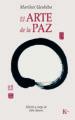 EL ARTE DE LA PAZ (EBOOK) MORIHEI UESHIBA