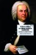 LA GRAN MUSICA ALEMANA: DE BACH A BEETHOVEN WILHELM DILTHEY