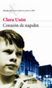 CORAZON DE NAPALM (PREMIO BIBLIOTECA BREVE 2009) CLARA USON