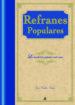 REFRANES POPULARES: LA TRADICION POPULAR MAS VIVA JOSE CALLES VALES