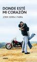 DONDE ESTE MI CORAZON (9ª ED.) JORDI SIERRA I FABRA