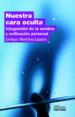 NUESTRA CARA OCULTA (EBOOK) ENRIQUE MARTINEZ LOZANO
