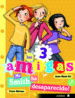 MR. SMITH HA DESAPARECIDO (LAS TRES AMIGAS) ANNE MARIE POL