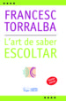 L'ART DE SABER ESCOLTAR (PDF) (EBOOK) FRANCESC TORRALBA