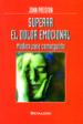 SUPERAR EL DOLOR EMOCIONAL JOHN PRESTON