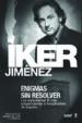 ENIGMAS SIN RESOLVER I (EBOOK) IKER JIMENEZ