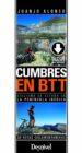 cumbres en btt: ciclismo de altura en la peninsula iberica: 30 rutas ciclomontañeras-9788498294286