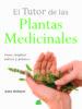 EL TUTOR DE LAS PLANTAS MEDICINALES ANNE MCINTYRE