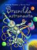 BRUNILDA ASTRONAUTA VALERIE THOMAS PAUL KORKY