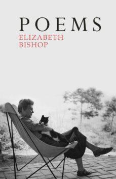 Poems Ebook Elizabeth Bishop Descargar Libro Pdf O Epub 9781446467206
