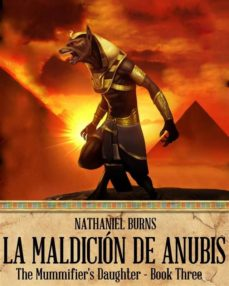 la maldición de anubis (ebook)-nathaniel burns-9781633394506