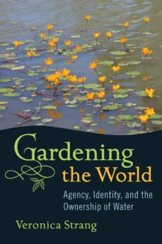 gardening the world (ebook)-veronica strang-9781845459406