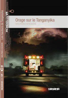 Descarga gratuita de libros electrónicos para compartir ORAGE SUR LE TANGANYIKA de WILFRIED N SONDE ePub MOBI PDF