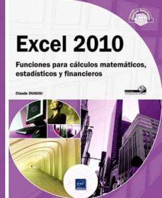 Lofficielhommes.es Excel 2010: Funciones Para Calculos Matematicos,estadisticos Y Fi Nancieros Image