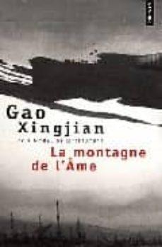 Descargar libros electrónicos de epub gratis para kindle LA MONTAGNE DE L AME de GAO XINGJIAN in Spanish MOBI iBook 9782757804506