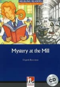 Descargar libros para ipod kindle MYSTERY AT THE MILL+CD (Spanish Edition) 9783852724706 de
