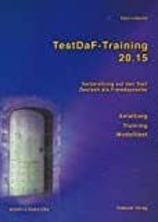 Ebooks gratuitos en línea sin descarga TESTDAF-TRAINING 20.15 TEXT- UND ÜBUNGSBUCH, M. 2 AUDIO-CDS de KLAUS LODEWICK in Spanish