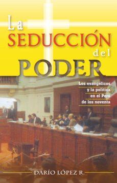 Ebook La Seducción Del Poder Ebook De Darío López Rodríguez Casa Del Libro