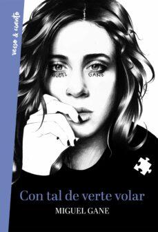 Descargar libros de texto ipad CON TAL DE VERTE VOLAR (2ª ED.) en español