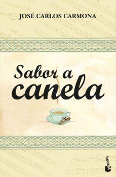 sabor a canela-jose carlos carmona-9788408099406