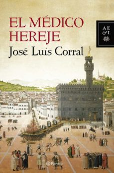 Descargar libros de texto en ingles EL MEDICO HEREJE 9788408119906 in Spanish de JOSE LUIS CORRAL