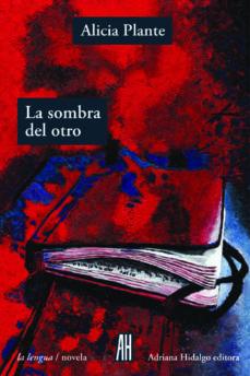 Descargar libro en inglés para móvil LA SOMBRA DEL OTRO 9788415851806 en español