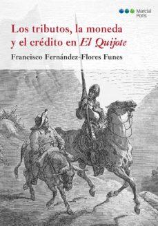 Viamistica.es Los Tributos, La Moneda Y El Credito En El Quijote Image