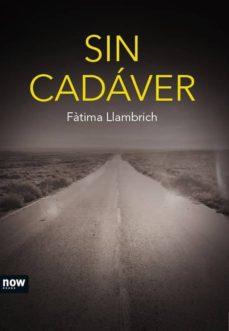 Descargar SIN CADAVER gratis pdf - leer online