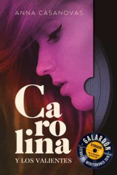 Descarga gratuita de audio libro mp3. CAROLINA Y LOS VALIENTES 9788416327706 in Spanish  de ANNA CASANOVAS