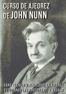 curso de ajedrez de john nunn-john nunn-9788416511006