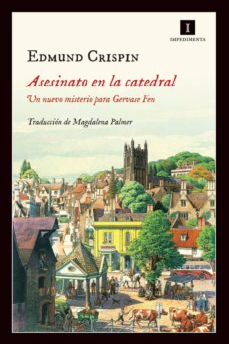 asesinato en la catedral (serie gervase fen 2)-edmund crispin-9788416542406