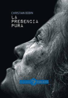 Audiolibros gratis para reproductores de mp3 para descargar LA PRESENCIA PURA 9788416575206  en español