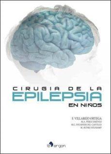 Descargar ebook pdb CIRUGIA DE LA EPILEPSIA EN NIÑOS DJVU de FRANCISCO VILLAREJO ORTEGA in Spanish 9788416732906