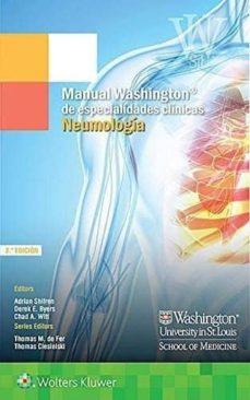 Libros en línea para descarga gratuita MANUAL WASHINGTON ESPECIALIDADES CLINICAS. NEUMOLOGIA MOBI PDB de NO ESPECIFICADO 9788416781706