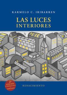 las luces interiores (2ª ed.)-karmelo c. iribarren-9788416981106