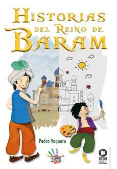 historias del reino de baram-pedro vaquero-9788416994106