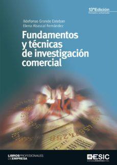 Descargar FUNDAMENTOS Y TECNICAS DE INVESTIGACION COMERCIAL gratis pdf - leer online