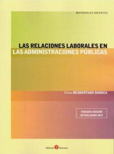 Descargar LAS RELACIONES LABORALES EN LAS ADMINISTRACIONES PUBLICAS gratis pdf - leer online