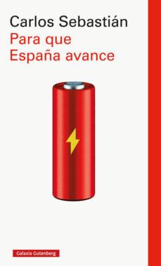 Descargar PARA QUE ESPAÃ'A AVANCE gratis pdf - leer online