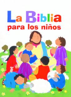 Chapultepecuno.mx La Biblia Para Los Niños Image