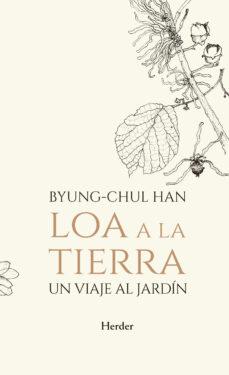 loa a la tierra-byung-chul han-9788425441806