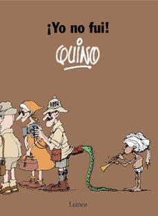 YO NO FUI | QUINO | Comprar libro 9788426445506