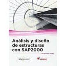 Descargar ebooks a iphone ANALISIS Y DISEÑO DE ESTRUCTURAS CON SAP2000 V. 15 de LU�S QUIROZ TORRES 9788426723406