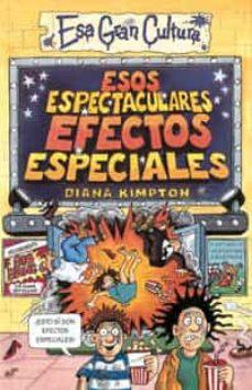 Chapultepecuno.mx Esos Espectaculares Efectos Especiales (Esa Gran Cultura) Image