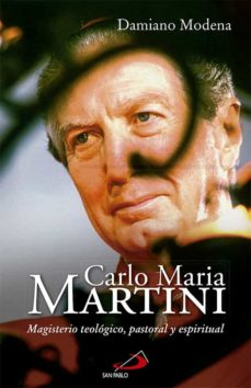Inmaswan.es Carlos Maria Martini: Magisterio Teologico, Pastoral Image
